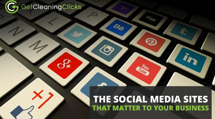 The Social Media Sites that Matter to Your Business