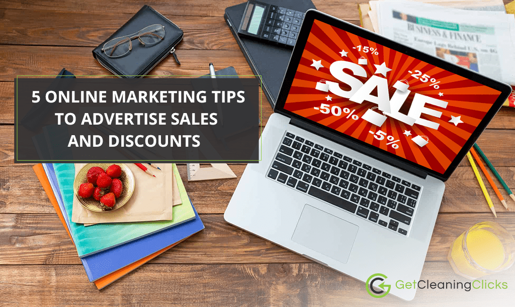 5 Online Marketing Tips To Advertise Sales and Discounts
