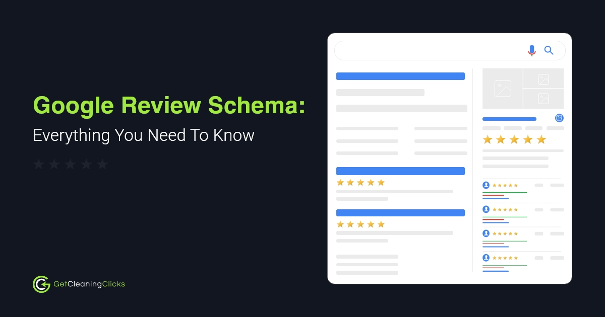Google Review Schema Everything You Need To Know - Get Cleaning Clicks